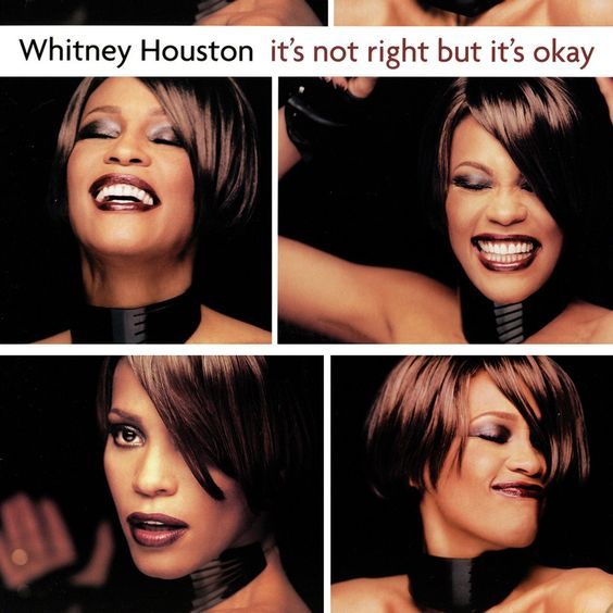 Whitney Houston – It's Not Right but It's Okay (single cover art)
