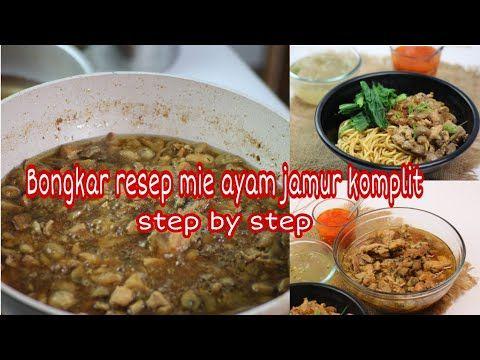 Bongkar Resep Mie Ayam Jamur Untuk Jualan Youtube Resep Jamur Ayam