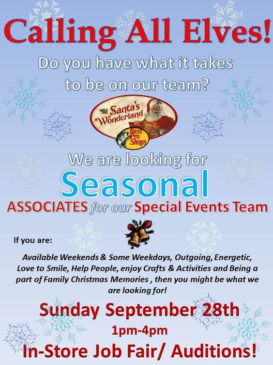 Bass Pro Shops in Rancho Cucamonga, Ca is in search for the next great elf. Please join us for our 2014 Santa's Wonderland Job Fair.