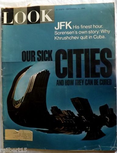 Look September 21, 1965 Magazine Kennedy Our Sick Cities Cover