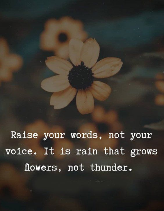 Rain That Grows Flower Not Thunder Inspirational Words Quotes Inspirational Quotes Rain Rain Quotes Flower Quotes
