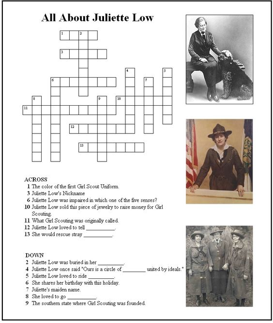 Juliette Low Crossword Puzzle - JR Girl Scout Ways tie in with tradition and first Girl Scouts for an activity.