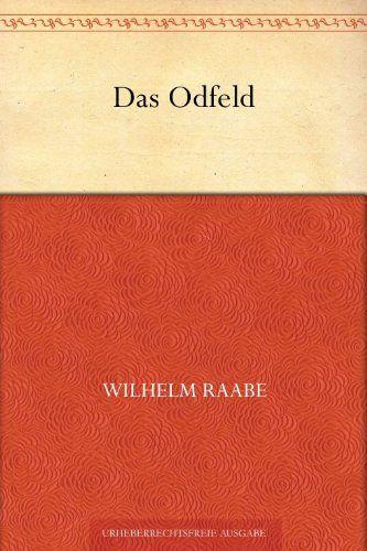 Das Odfeld von Wilhelm Raabe…