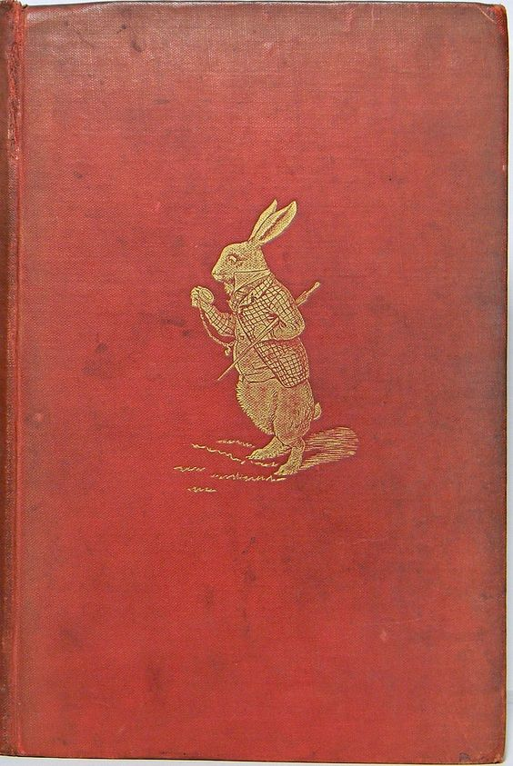Alice in Wonderland, first edition (The White Rabbit on the cover)