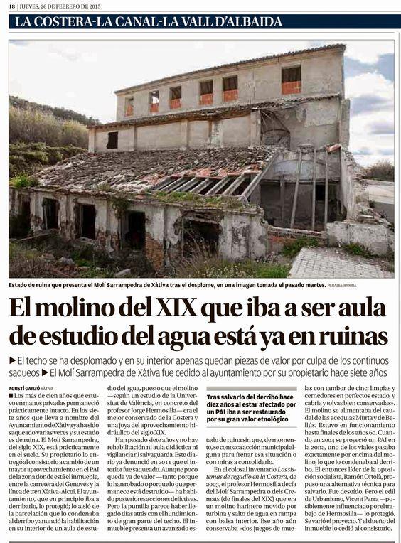 Patrimonio Industrial Arquitectónico: El molino Sarrampedra de Xàtiva en ruinas.