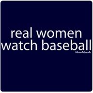Real Women Watch Baseball!