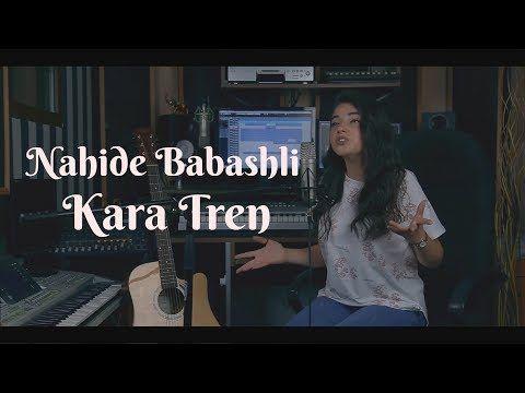 Nahide Babashli Kara Tren Can Keskin Remix Youtube Remix Youtube Kara