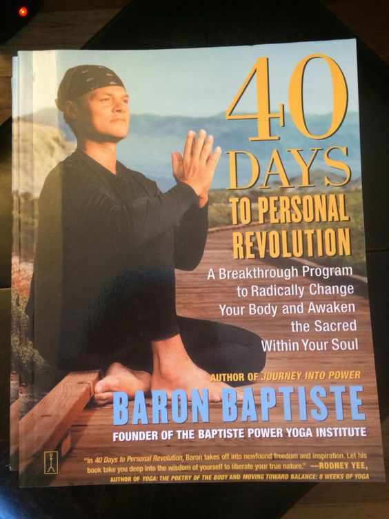 40 Days to Personal Revolution by Baton Baptiste #40dayswithccyoga