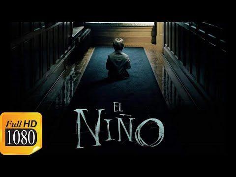 El Niño Película Completa En Español Full Hd Youtube El Niño Pelicula Películas Completas Peliculas