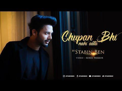 Chupana Bhi Nahi Aata Stebin Ben Sunix Thakor 25 Years Of Baazigar Cover Lyrics Video Youtube New Song Download Romantic Songs News Songs
