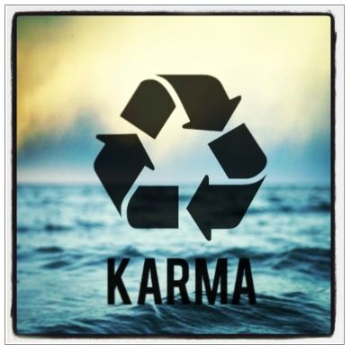 Grab the Karma when you can.