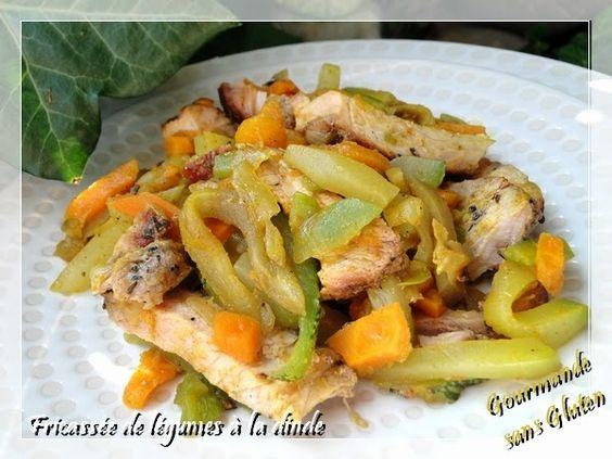 Gourmande sans gluten: Fricassée de légumes à la dinde