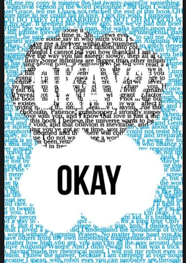 okay? the fault in our stars