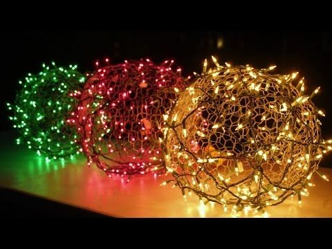 How To Make Lighted Chicken Wire Christmas Balls Diy Outdoor Christmas Decorations Youtube Diy Christmas Lights Diy Christmas Ball Outdoor Christmas Tree