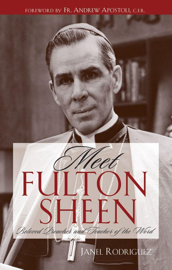 Meet Fulton Sheen: Beloved Preacher and Teacher of the Word