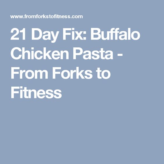 21 Day Fix: Buffalo Chicken Pasta - From Forks to Fitness