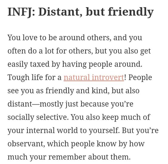 INFJ - Distant, but friendly