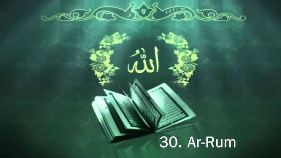 Surah 30. Ar-Rum - Sheikh Maher Al Muaiqly