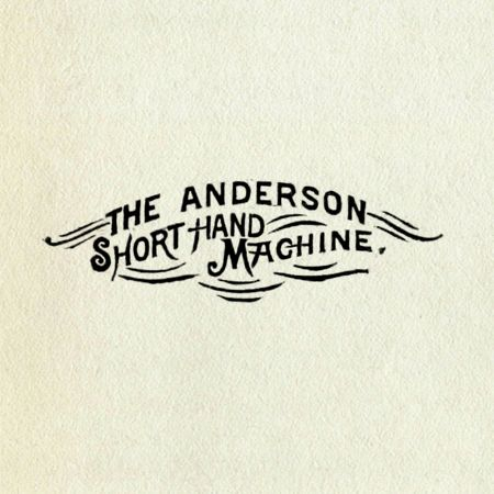 The Anderson Short Hand Machine
