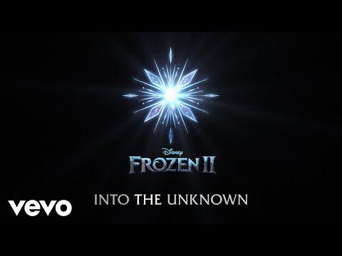 Idina Menzel Aurora Into The Unknown From Frozen 2 Lyric