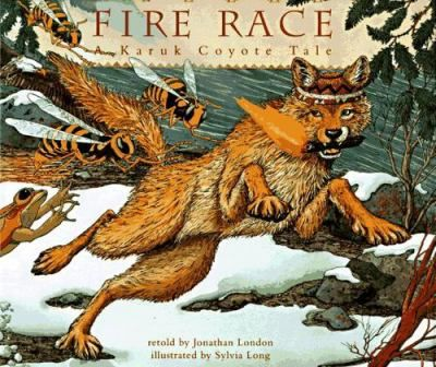 With the help of other animals, Wise Old Coyote manages to acquire fire from the wicked Yellow Jacket sisters. Fire Race: A Karuk Coyote Tale retold by Jonathan London.