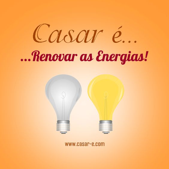 Casar é... Renovar as Energias!