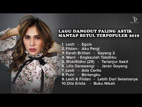 Lagu Dangdut Paling Asyik Mantap Betul Terpopuler 2019 Kompilasi Youtube Lagu Populer Youtube