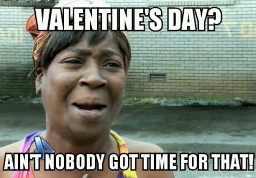 18 Anti Valentine S Day Memes Funny Valentine Memes Valentines Memes Valentines Day Memes