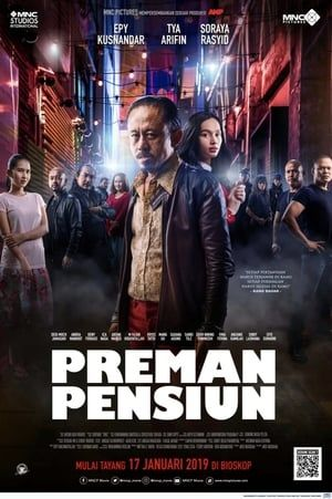 Nonton Layarkaca21indo Preman Pensiun 2019 Layarkaca21 Indonesia Pensiun Film Film Bagus