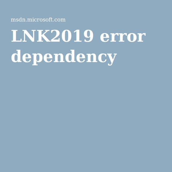 LNK2019 error dependency