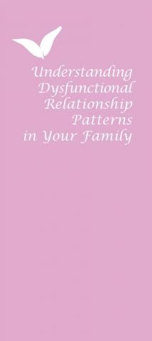 brochures understanding dysfunctional relationship patterns your family
