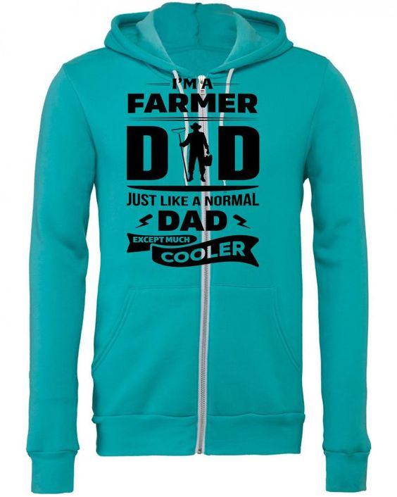 I'M A FARMER DAD... Zipper Hoodie