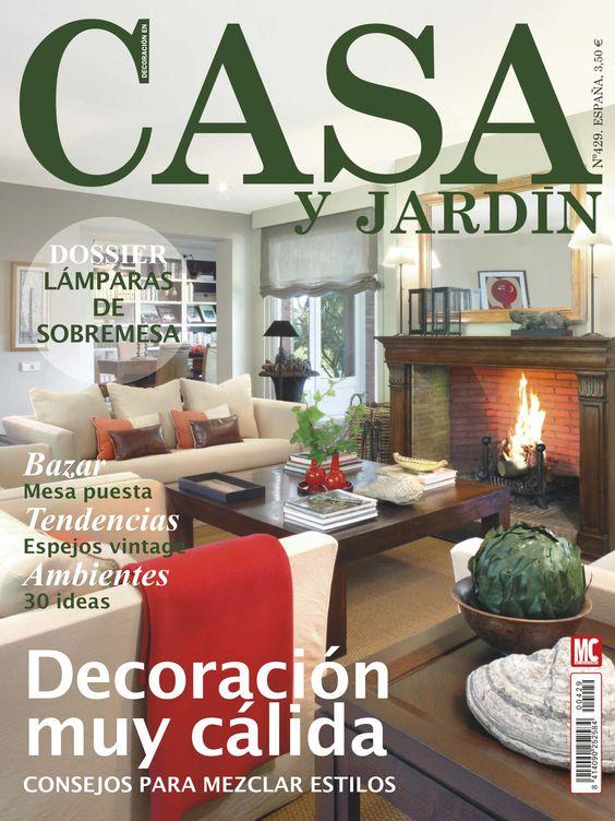 Revista casa y jardin 429 decoraci n muy c lida mezclar for Casa y jardin revista