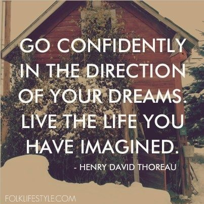 Henry David Thoreau inspires people to follow their dreams because anything is possible if you believe and put your heart into it. He inspires people to live the life that you imagine because everyone has different endings to their own personal fairytale.