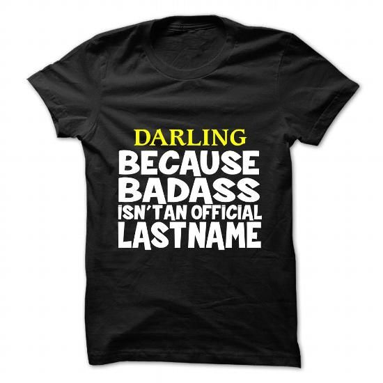 DARLING - #gift #gift friend. DARLING, shirt design,qoutes. SATISFACTION GUARANTEED =>...