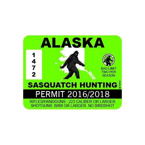 Alaska Sasquatch Hunting Permit Color #Sticker  Decal  Die Cut