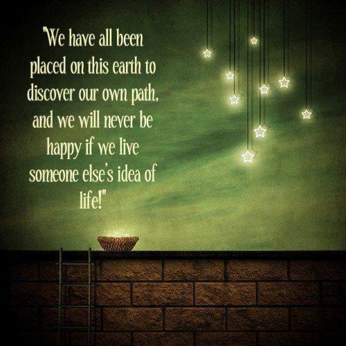 someone else's idea of life