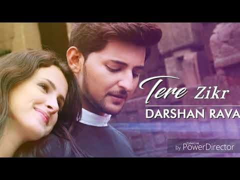 Tera Zikr Mujhe Khone Ke Baad Ek Din Darshan Raval Latest Song Youtube In 2020