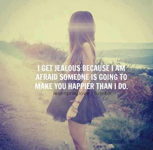 How To Make Someone Jealous Quotes: Sometimes, I'm Just Scared Of Losing You..