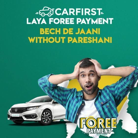 Carfirst Pakistan S Most Trusted Used Car Trading Platform Launched Its Foree Payment Service Marking It As The Fast Things To Sell Car Car Ins
