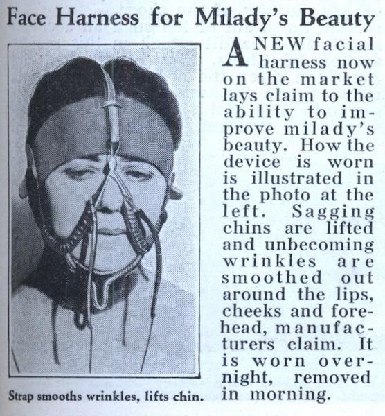 Face harness ad for Milady's Beauty - 1933. It smooths the wrinkles and lifts…