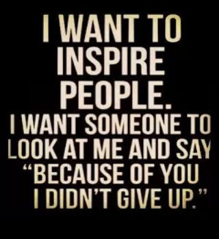 Be the inspiration!