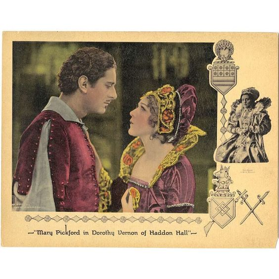 #marypickford #mary #pickford #silent #actress #dorothyvernonofhaddonhall #dorothy #vernon #of #haddon #hall #1924 #movieposter #movie #poster #lobbycard #lobby #card by joelrblock