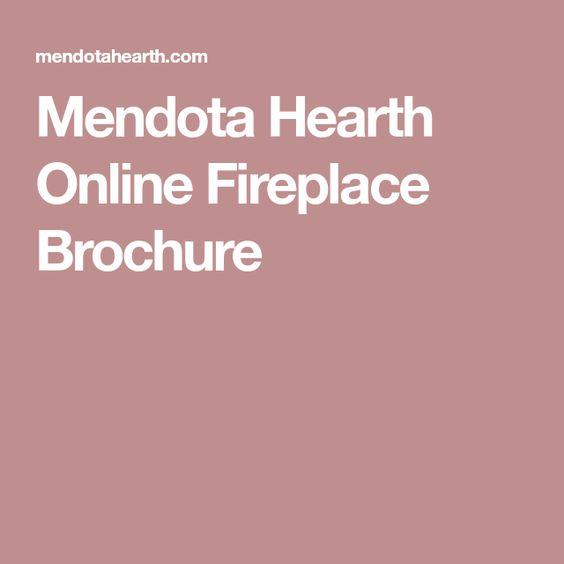 Mendota Hearth Online Fireplace Brochure Brochure Mendota