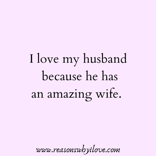 Reasonswhyilove Com Nbspthis Website Is For Sale Nbspreasonswhyilove Resources And Information Husband Quotes Funny Love My Husband Quotes My Husband Quotes