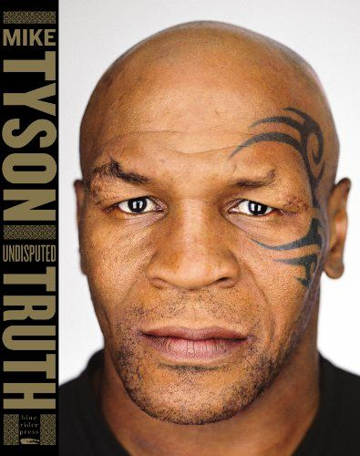 Undisputed Truth by Mike Tyson, available after November 12, 2013.