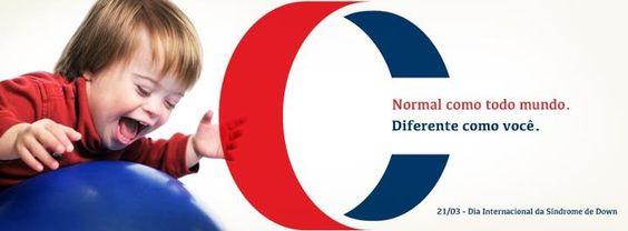 Ser CONSCIENTE é saber respeitar as diferenças    21 de Março - Dia Internacional da Síndrome de Down