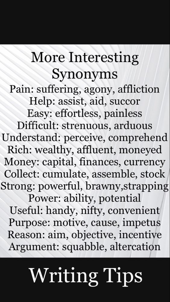 Use these synonyms to bring your stories more life. #writing #tips #writingtips #author #reading #art #women #men #quotes #blog #blogging #blogger #bloggingtips #writingprompts #stories #words
