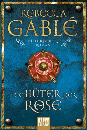Die Hüter der Rose: Historischer Roman, http://www.amazon.de/dp/3404156838/ref=cm_sw_r_pi_awdl_Hinqvb18QTZG9