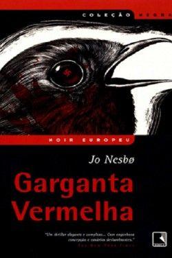 Download Garganta Vermelha - Jo Nesbø em-epub-mobi-e-pdf